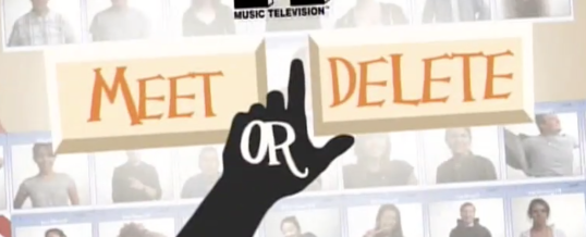 Reality TV – Meet or Delete