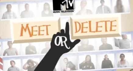 Reality TV – Meet or Delete